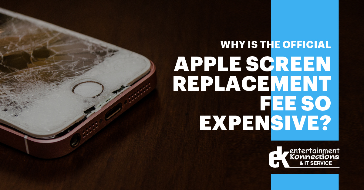 Why Is the Official Apple Screen Replacement Fee So Expensive
