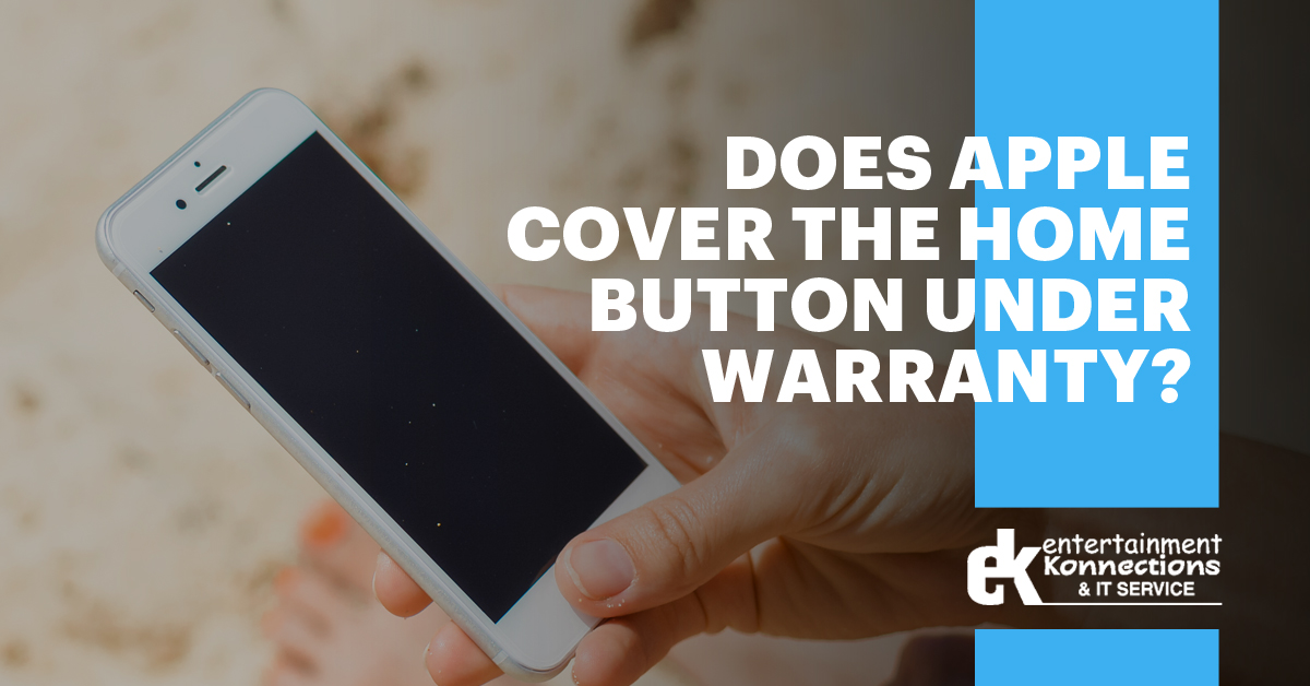 does-apple-cover-home-button-under-warranty