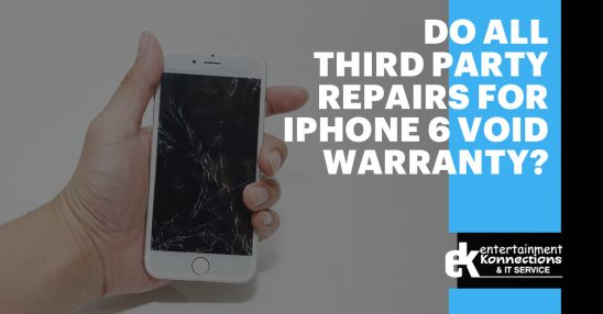 Do All Third Party Repairs for iPhone 6 Void Warranty